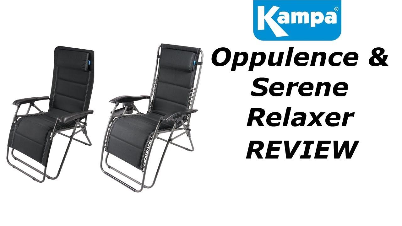 Kampa Oppulence & Serene Relaxer Chairs