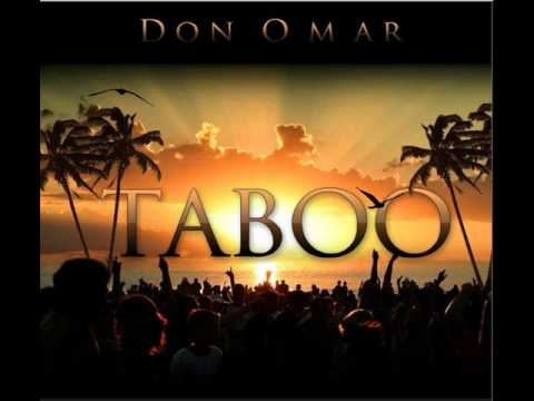 Taboo - Don Omar (Meet The Orphans)