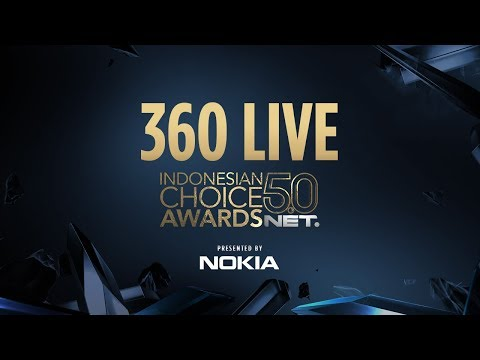 360 Live Indonesian Choice Awards 5.0 NET - Presented by Nokia