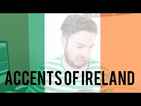 THE ACCENTS OF IRELAND