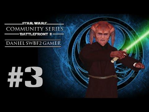 Star Wars Battlefront II (PC) HD: Community Series III: Episode 3   Daniel SWBF2 Gamer