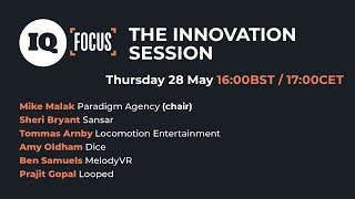 IQ Focus: The Innovation Session