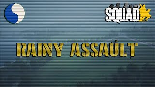 [29th ID] Rainy Assault - Squad