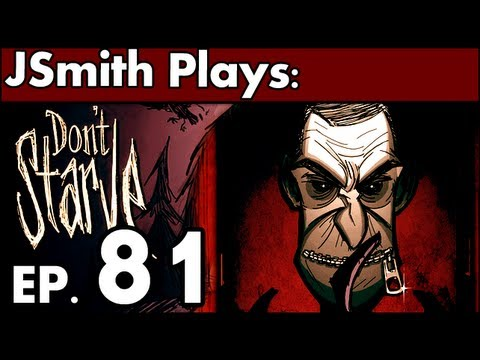 JSmith Plays Don't Starve! Ep. 81 [Not a Scientist]
