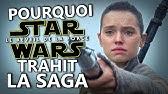Pourquoi STAR WARS 7 trahit la SAGA