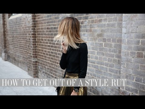How to get out of a Style Rut (without spending any money!!) | Mademoiselle