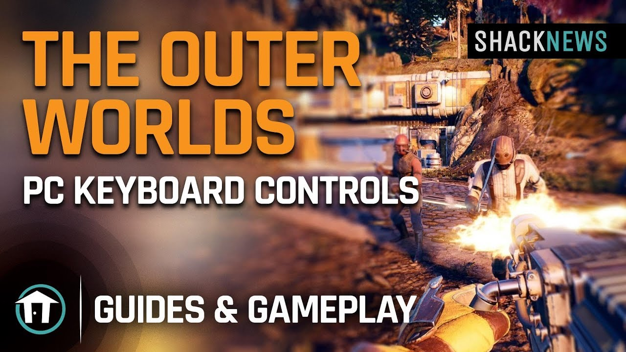 The Outer Worlds - PC Keyboard Controls - Shacknews