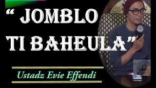 Ustadz Evie Effendi Jomblo Ti Baheula