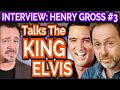 Interview: Henry Gross Looks Back At The King - Elvis Presley
