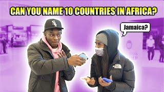 Can You Name 10 Countries In Africa?| Public Interview