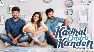 Kadhal Ondru Kanden - Short Film Trailer| Rio Raj | Ashwin Kumar | Nakshathra Nagesh