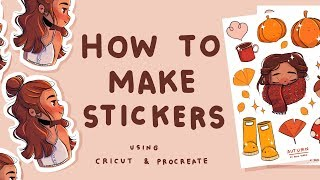 How I Make Stickers | Using Cricut and Procreate | Sticker Sheets and Single Stickers