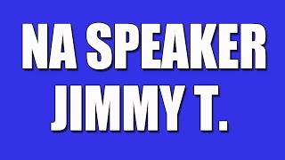 Jimmy T. Narcotics Anonymous Speaker