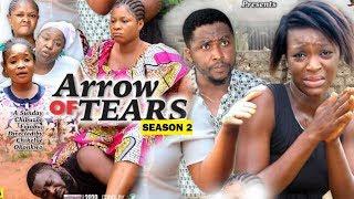 ARROW OF TEARS SEASON 2 - (New Movie) Destiny Etiko & Chacha Eke 2020 Latest Nollywood Movie Full HD