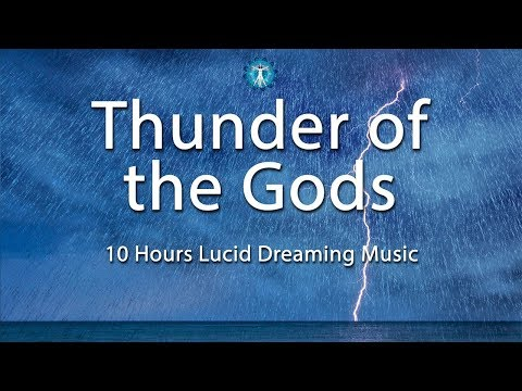 """Thunder of the Gods"" Lucid Dreaming Music - Deep Sleep, Creativity, Dream Recall, Calming"
