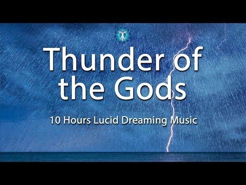 """Thunder of the Gods"" Lucid Dreaming Music - Deep Sleep, Creativity, Dream Recall, Calming"