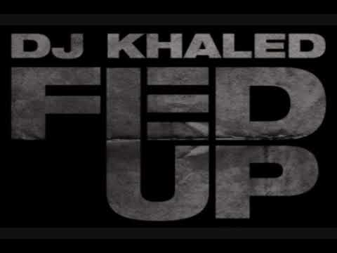 DJ Khaled feat Lil Wayne, Usher, Drake, Young Jeezy & Rick Ross  Fed Up prod The Runners
