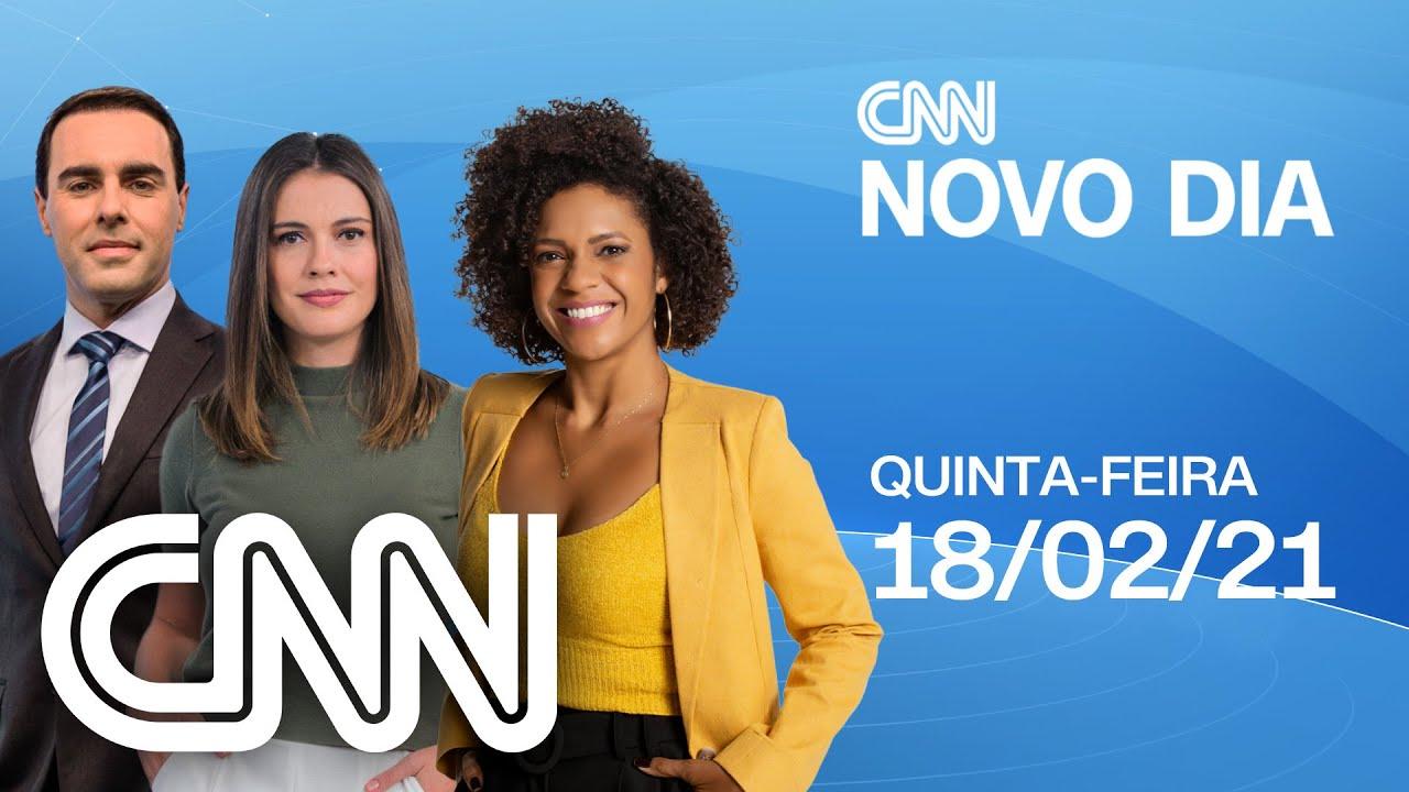 CNN NOVO DIA - 18/02/2021