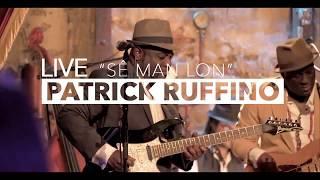 Patrick Ruffino - Sê man lon (Live au Comedy Club)
