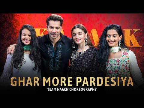 Ghar More Pardesiya Ft. Alia Bhatt | Kalank | Team Naach Choreography