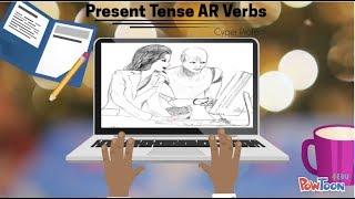 Spanish Present Tense AR Verbs