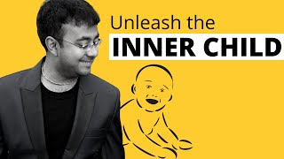 Unleash your inner child...