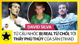 David Silva - Từ Cậu Nhóc Bị Real Madrid Từ Chối, Tới Phù Thủy Của Sân Etihad