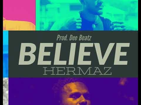 DOWNLOAD Hermaz- Believe (official audio) Mp3 song