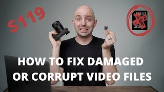 How to Fix Dąmaged or Corrupt Video Files