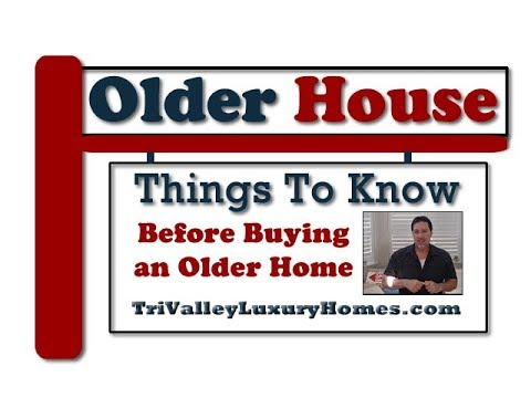 Should You Buy an Older Home or Newer Livermore Pleasanton Real Estate