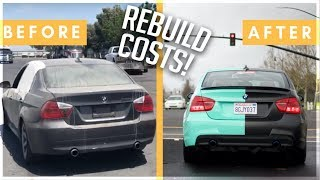 THE $2000 BMW 335i REBUILD!