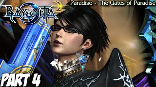 Bayonetta 2 Gameplay Walkthrough Part 4 - Paradiso - The Gates of Paradise - Nintendo Wii U
