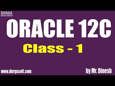 ORACLE 12C Online Training || Class - 1 || by Dinesh - YouTube