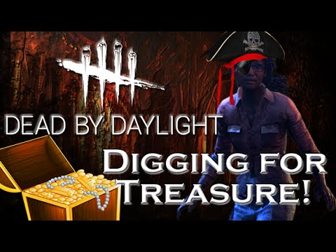 Digging for Treasure - Dead by Daylight - Survivor #18 Claudette