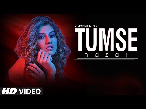 """TUMSE NAZAR"" Latest Full Video Song 