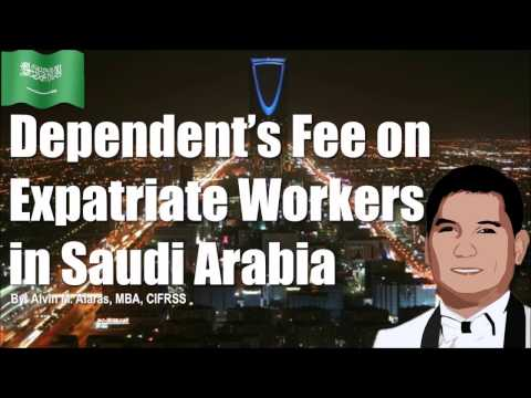 Dependent's Fee on Expatriate Workers in Saudi Arabia