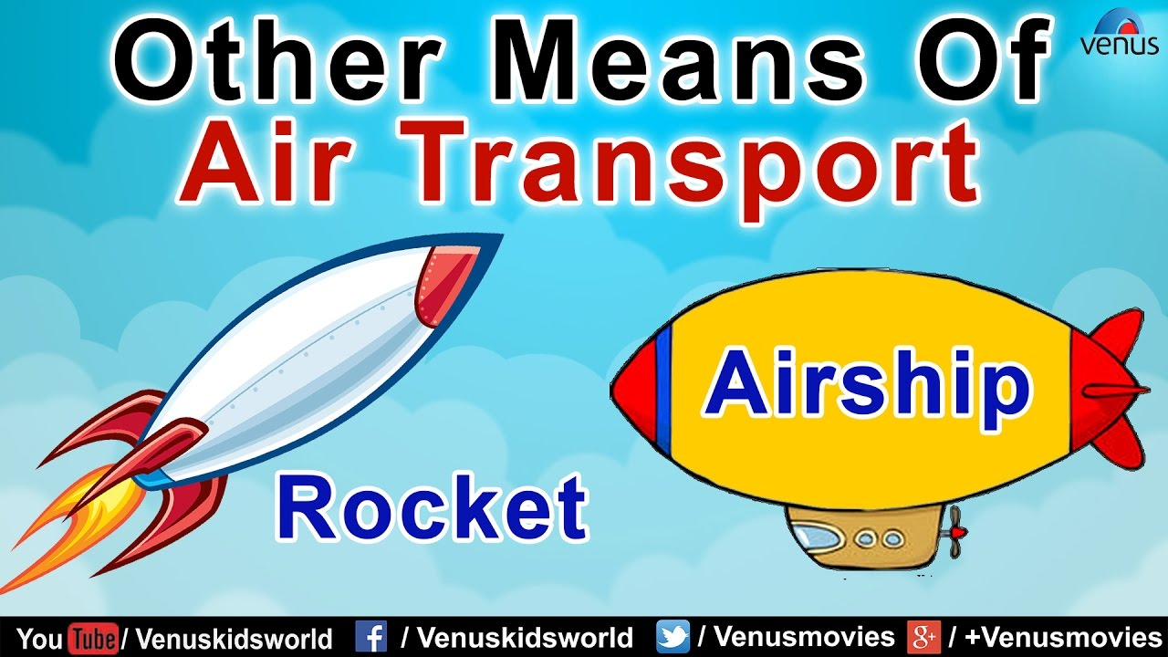 Other Means Of Air Transport (Part 2)