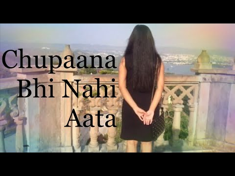 Chhupana Bhi Nahin Aata | Lyrics | what's app | love status | trending Song | 2019 from YouTube · Duration:  50 seconds