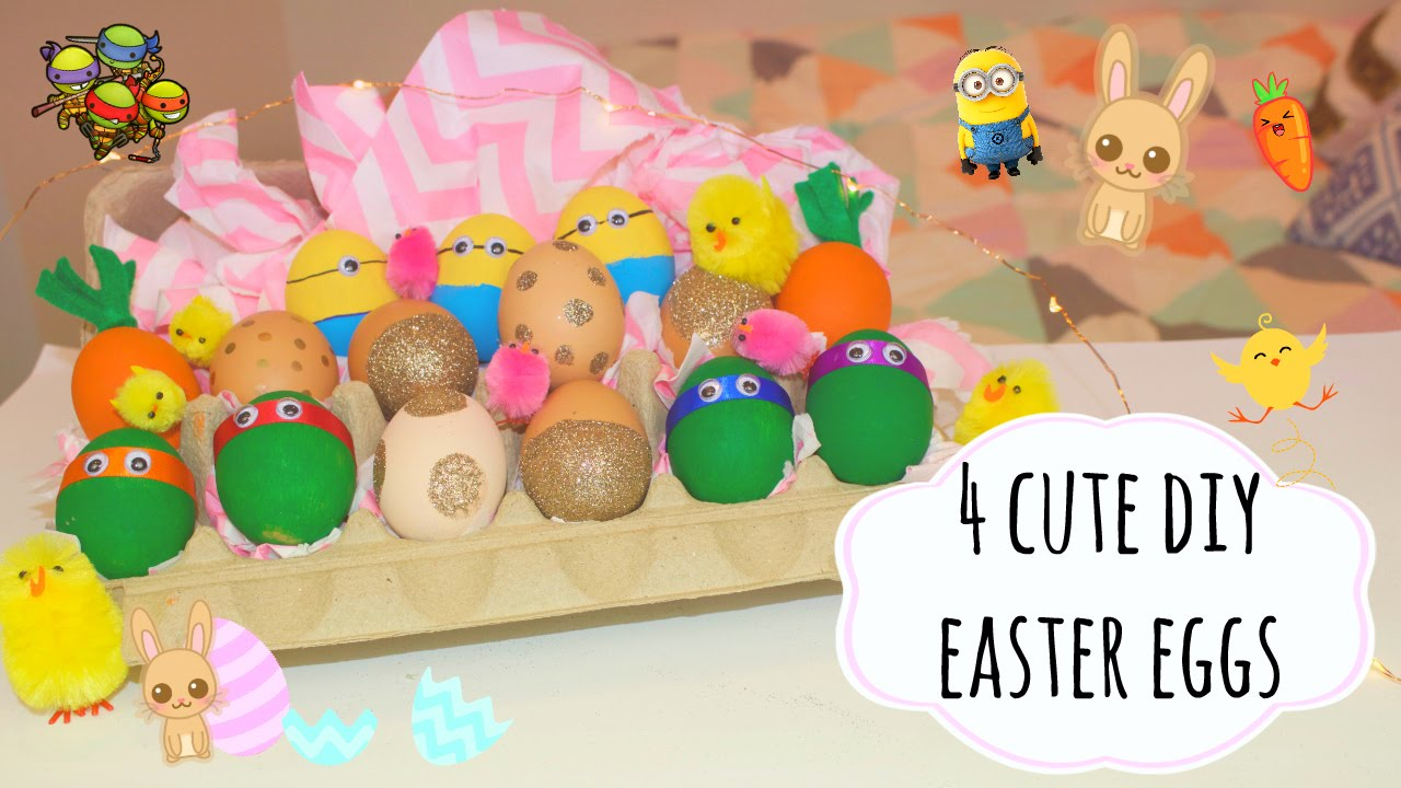 4 Cute DIY Easter Egg Ideas