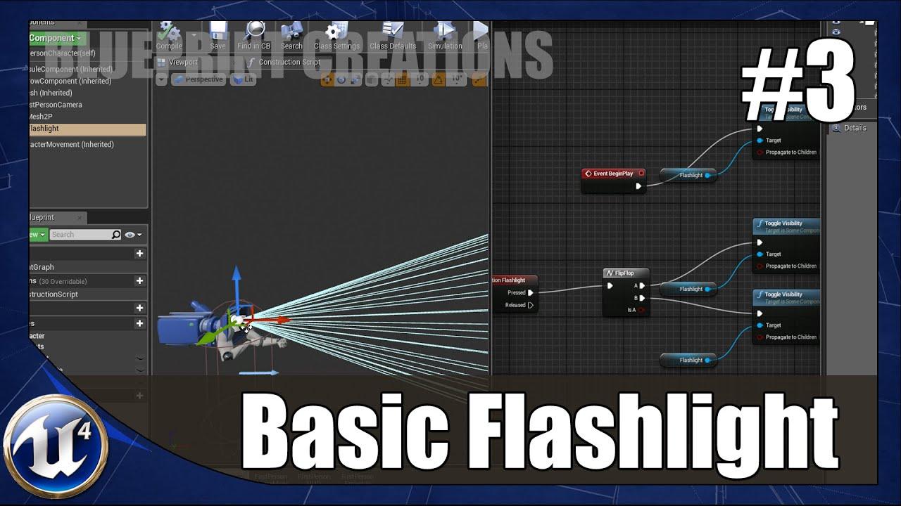 Unreal engine 4 blueprint creations 3 simple flashlight youtube malvernweather Gallery