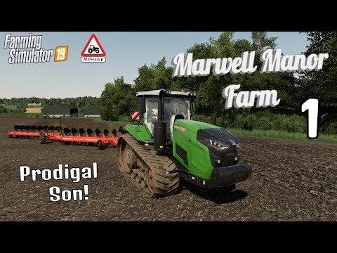 Marwell Manor Farm, 1, PS4, Farming Simulator 19, Prodigal Son! Let's Play/Role Play.