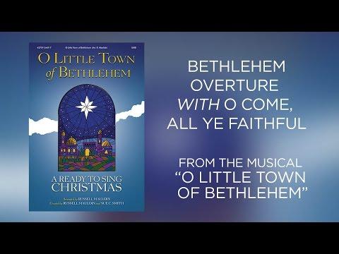 Bethlehem Overture Lyric   O Little Town of Bethlehem Ready To Sing