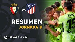 Resumen de CA Osasuna vs Atlético de Madrid (1-3)