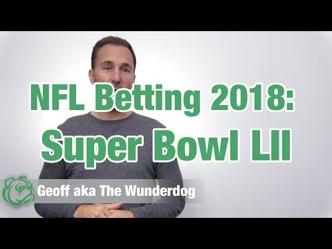 2018 NFL Betting: Super Bowl XII