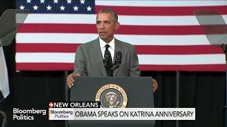 President Obama Reflects on Hurricane Katrina