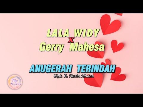 Gerry Mahesa Feat Lala Widy - Anugerah Terindah ( Official Lyric Video )