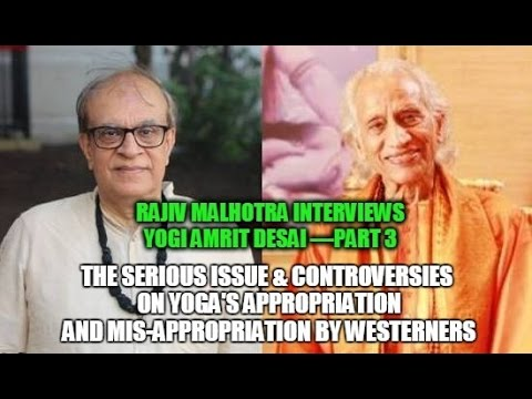 Controversies on Yoga's Appropriation & Mis-appropriation by Westerners: Yogi Amrit Desai Part 3