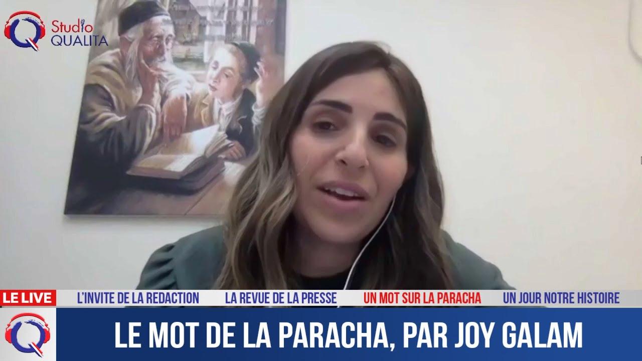 Le mot de la Paracha, par Joy Galam - Le mot de la Paracha du 4 juin 2021