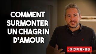 2 CONSEILS POUR SURMONTER UN CHAGRIN D'AMOUR