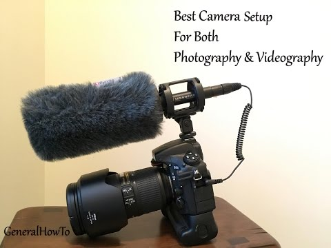 Best Camera For Both Photography & Videography
